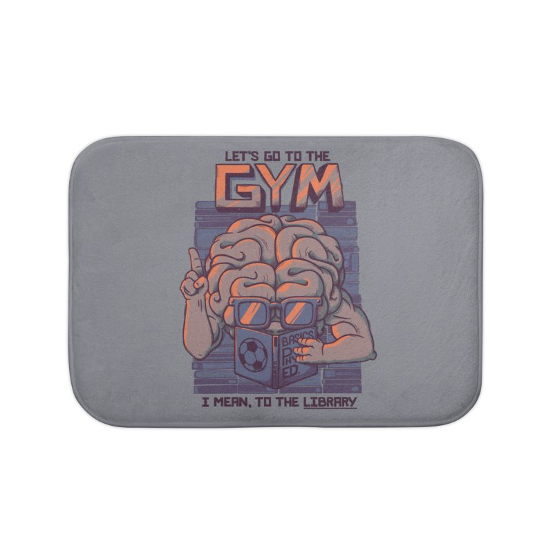 Let's go to the gym Home Bath Mat by Tobe Fonseca's Artist Shop