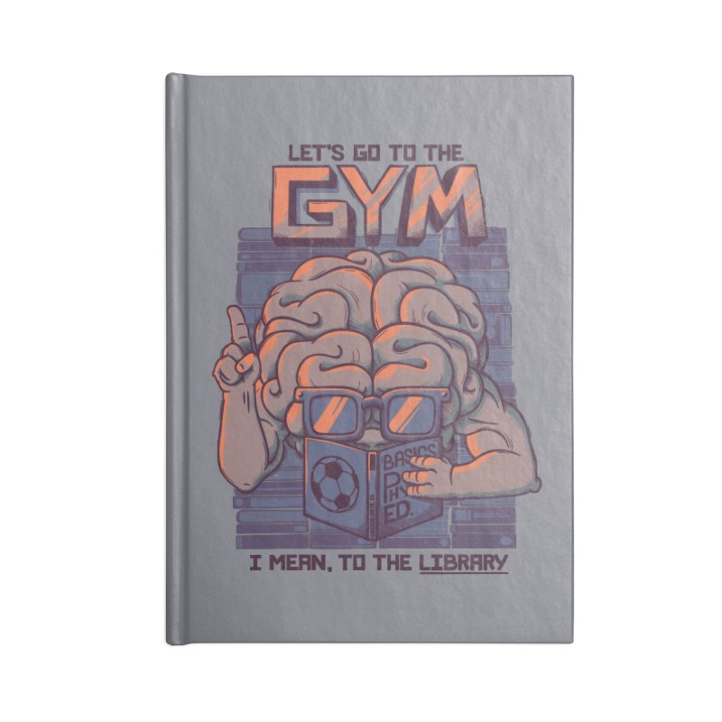 Let's go to the gym Accessories Notebook by Tobe Fonseca's Artist Shop