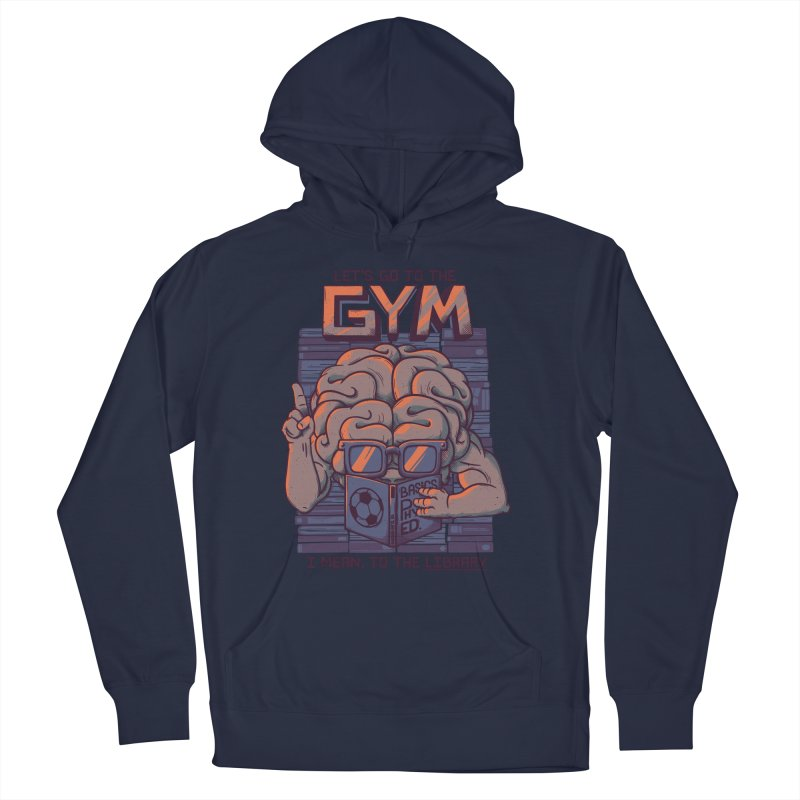 Let's go to the gym Women's Pullover Hoody by Tobe Fonseca's Artist Shop