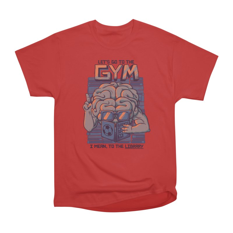 Let's go to the gym Men's Classic T-Shirt by Tobe Fonseca's Artist Shop