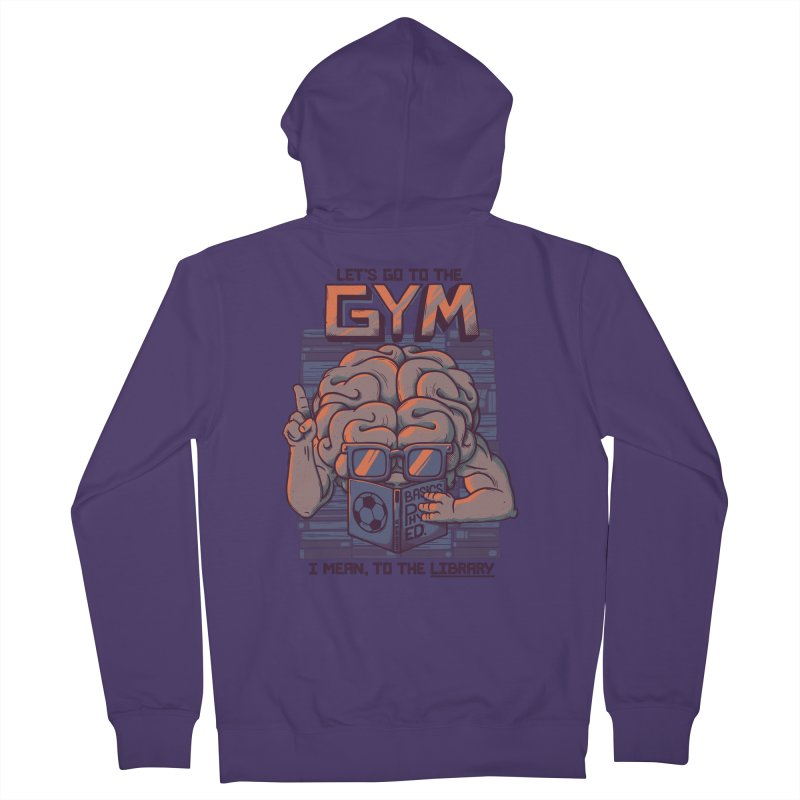 Let's go to the gym Women's Zip-Up Hoody by Tobe Fonseca's Artist Shop