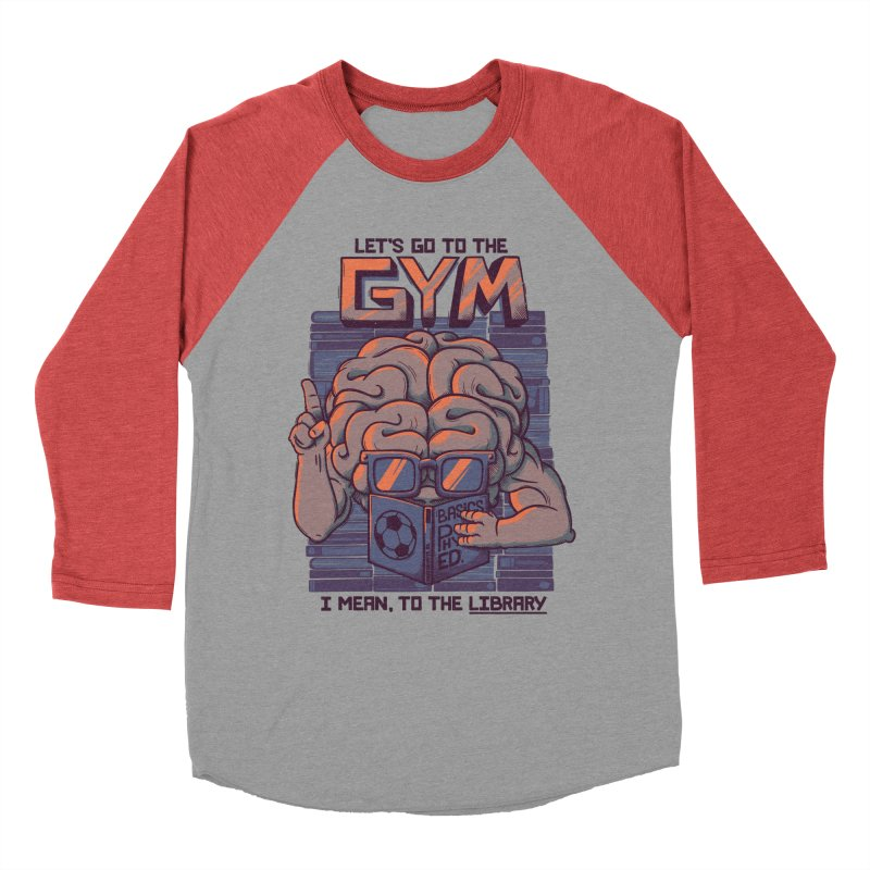 Let's go to the gym Men's Baseball Triblend T-Shirt by Tobe Fonseca's Artist Shop