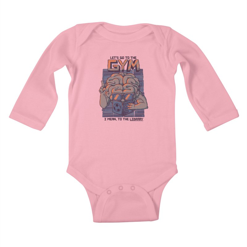 Let's go to the gym Kids Baby Longsleeve Bodysuit by Tobe Fonseca's Artist Shop