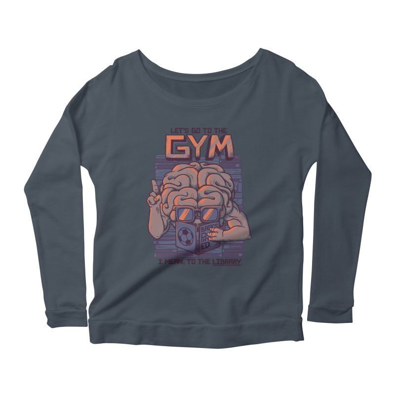 Let's go to the gym Women's Longsleeve Scoopneck  by Tobe Fonseca's Artist Shop