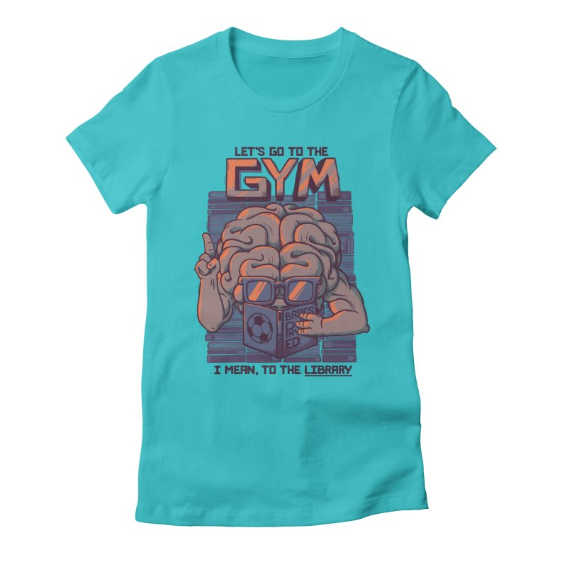Let's go to the gym Women's Fitted T-Shirt by Tobe Fonseca's Artist Shop