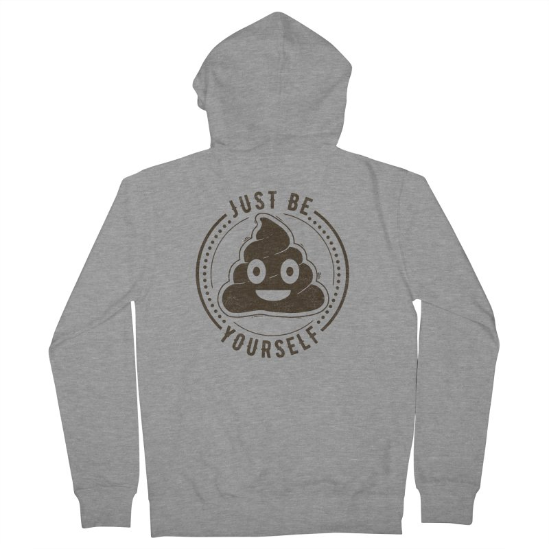 Just Be Yourself Poo Men's Zip-Up Hoody by Tobe Fonseca's Artist Shop