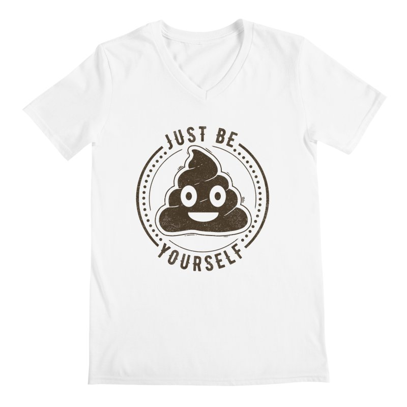 Just Be Yourself Poo Men's V-Neck by Tobe Fonseca's Artist Shop