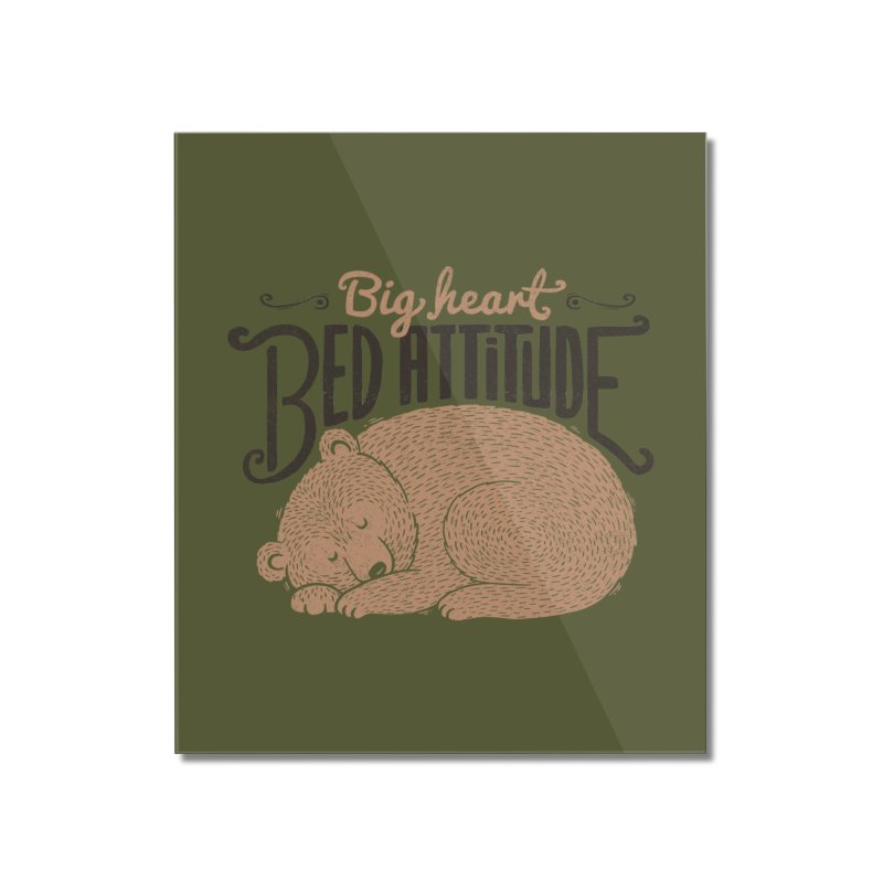 Big Heart Bed Attitude Home Mounted Acrylic Print by Tobe Fonseca's Artist Shop
