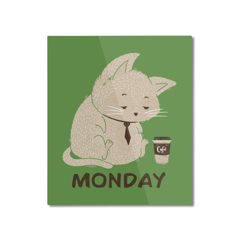 Monday Cat Home Mounted Aluminum Print by Tobe Fonseca's Artist Shop