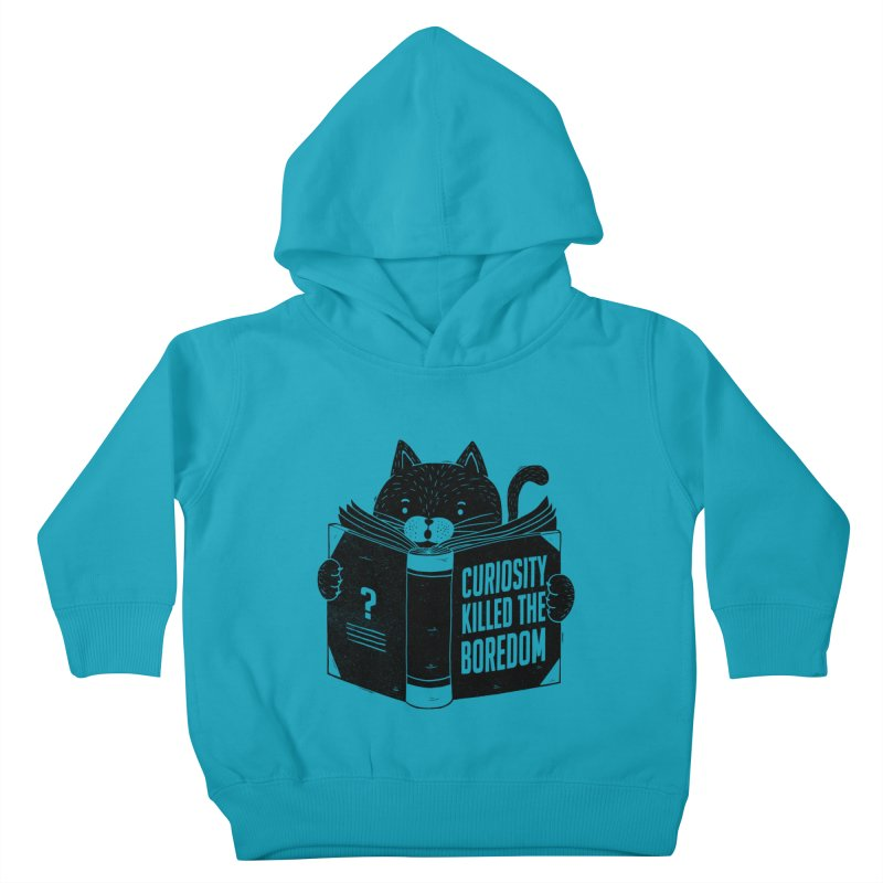 Curiosity Killed The Boredom Kids Toddler Pullover Hoody by Tobe Fonseca's Artist Shop
