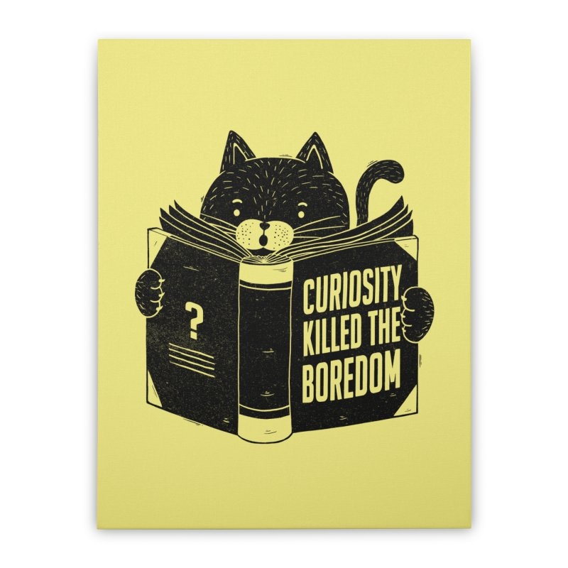 Curiosity Killed The Boredom Home Stretched Canvas by Tobe Fonseca's Artist Shop