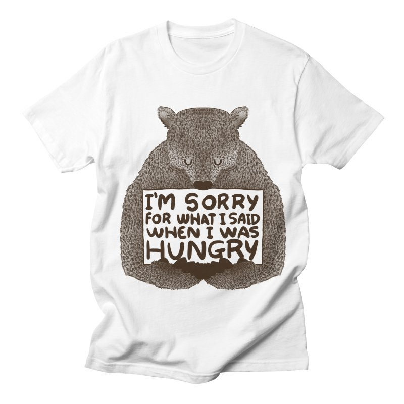 I'm Sorry For What I Said When I Was Hungry in Men's Regular T-Shirt White by Tobe Fonseca's Artist Shop