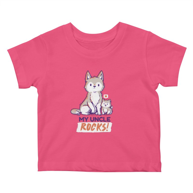 My Uncle Rocks Kids Baby T-Shirt by Tobe Fonseca's Artist Shop