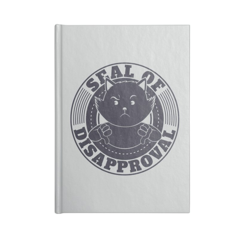 Seal Of Disapproval Accessories Notebook by Tobe Fonseca's Artist Shop