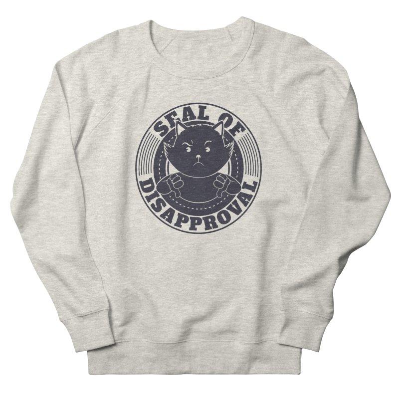 Seal Of Disapproval Women's Sweatshirt by Tobe Fonseca's Artist Shop