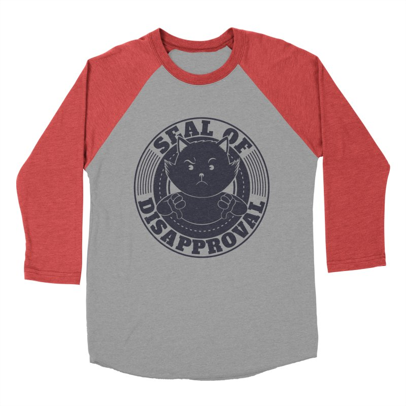 Seal Of Disapproval Men's Baseball Triblend T-Shirt by Tobe Fonseca's Artist Shop