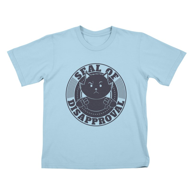 Seal Of Disapproval Kids T-Shirt by Tobe Fonseca's Artist Shop
