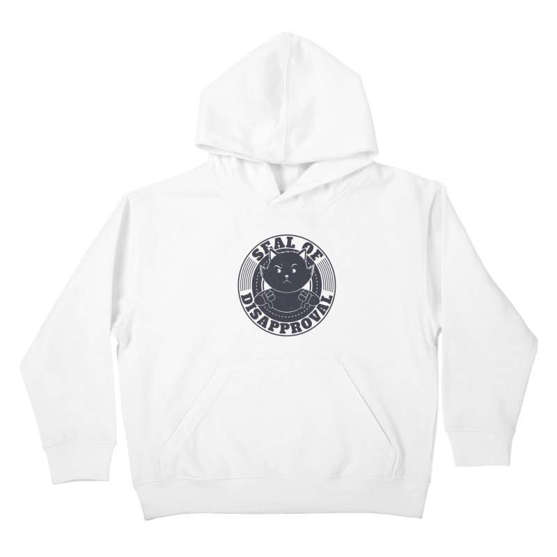 Seal Of Disapproval Kids Pullover Hoody by Tobe Fonseca's Artist Shop