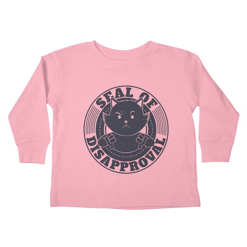 Seal Of Disapproval Kids Toddler Longsleeve T-Shirt by Tobe Fonseca's Artist Shop