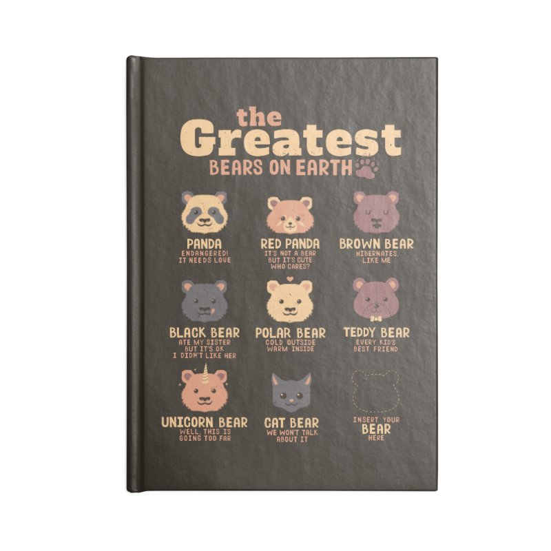 Greatest Bears Insert Your Bear Accessories Notebook by Tobe Fonseca's Artist Shop