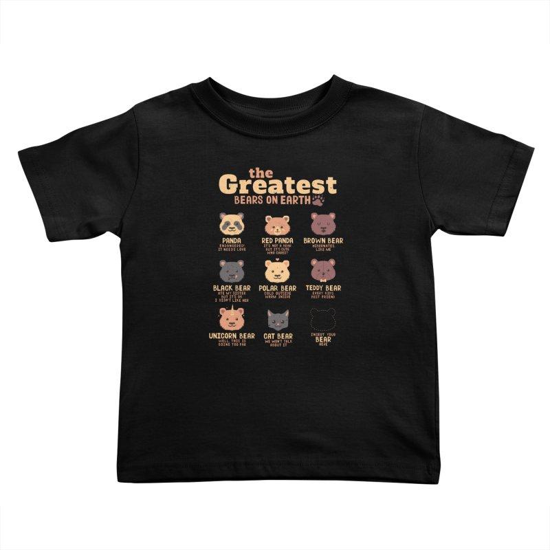Greatest Bears Insert Your Bear Kids Toddler T-Shirt by Tobe Fonseca's Artist Shop