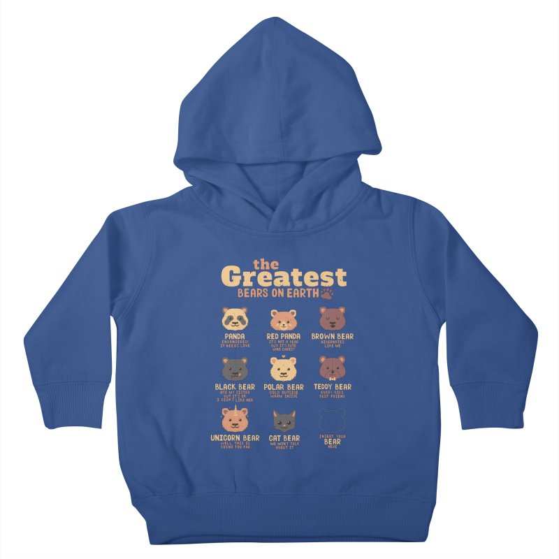 Greatest Bears Insert Your Bear Kids Toddler Pullover Hoody by Tobe Fonseca's Artist Shop