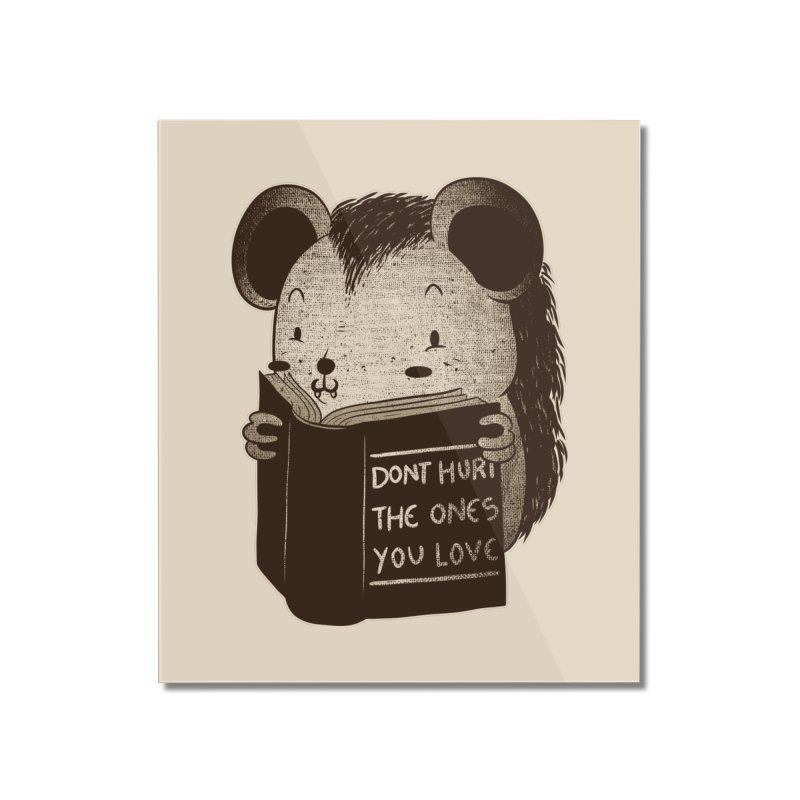 Hedgehog book don't hurt the ones you love Home Mounted Acrylic Print by Tobe Fonseca's Artist Shop
