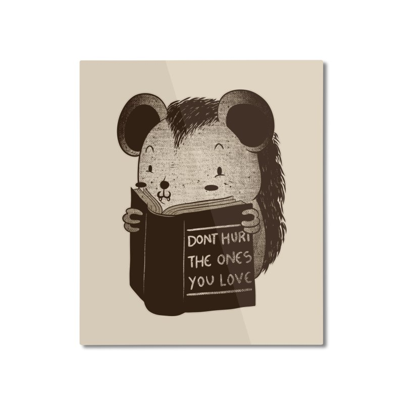 Hedgehog book don't hurt the ones you love Home Mounted Aluminum Print by Tobe Fonseca's Artist Shop