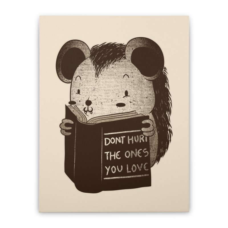 Hedgehog book don't hurt the ones you love Home Stretched Canvas by Tobe Fonseca's Artist Shop