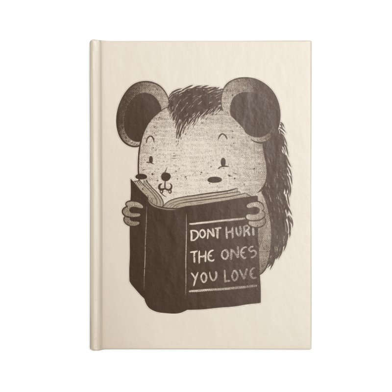 Hedgehog book don't hurt the ones you love Accessories Notebook by Tobe Fonseca's Artist Shop