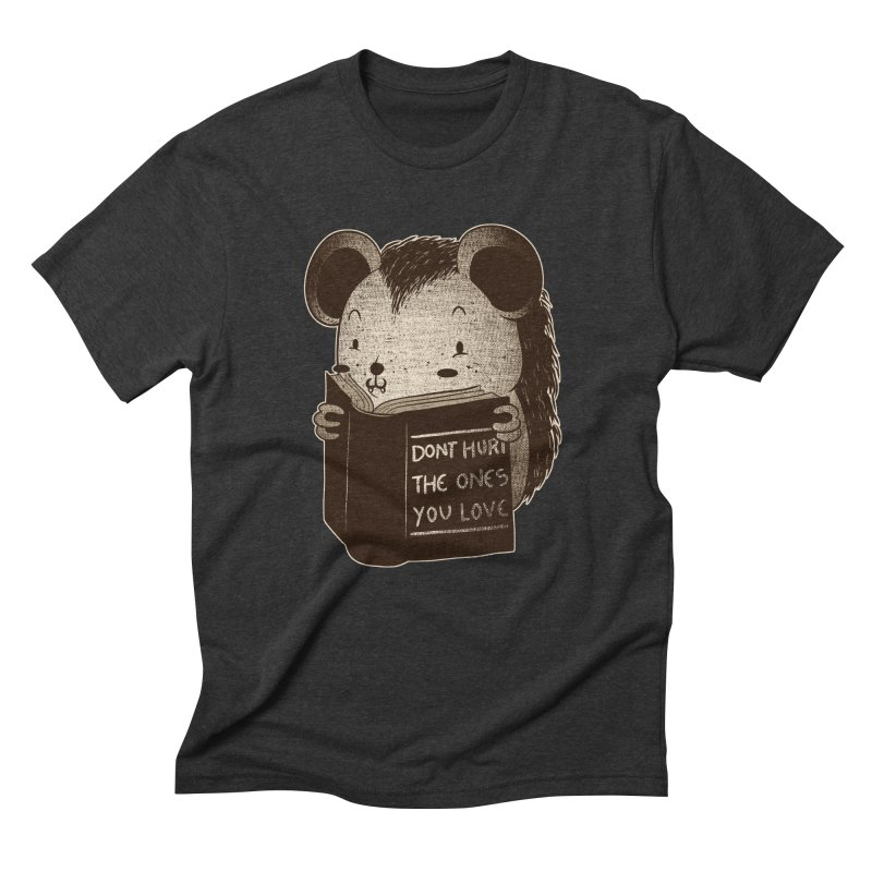 Hedgehog book don't hurt the ones you love Men's Triblend T-Shirt by Tobe Fonseca's Artist Shop