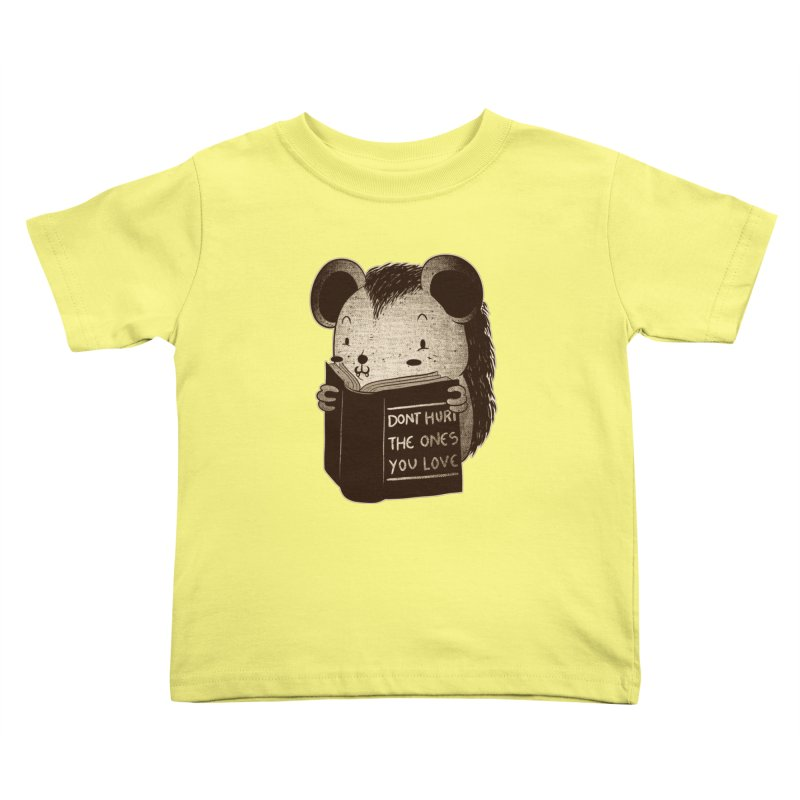 Hedgehog book don't hurt the ones you love Kids Toddler T-Shirt by Tobe Fonseca's Artist Shop