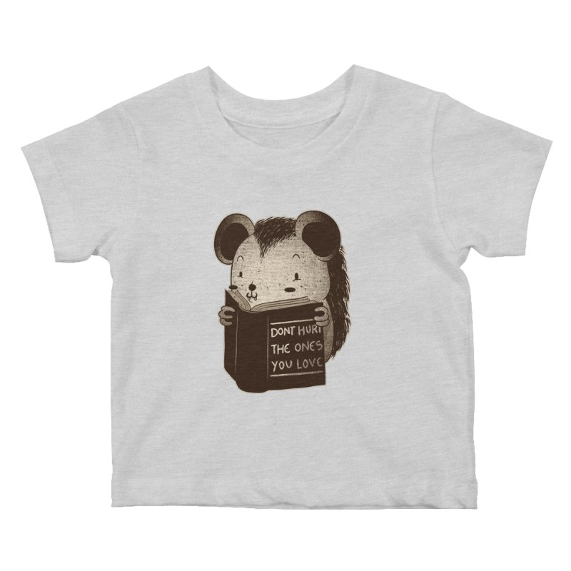 Hedgehog book don't hurt the ones you love Kids Baby T-Shirt by Tobe Fonseca's Artist Shop