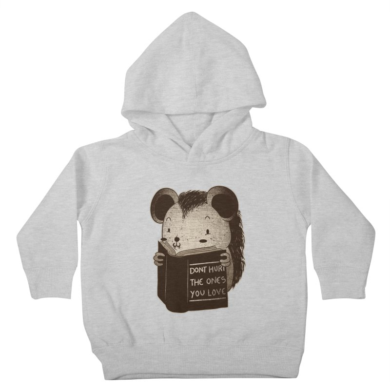 Hedgehog book don't hurt the ones you love Kids Toddler Pullover Hoody by Tobe Fonseca's Artist Shop