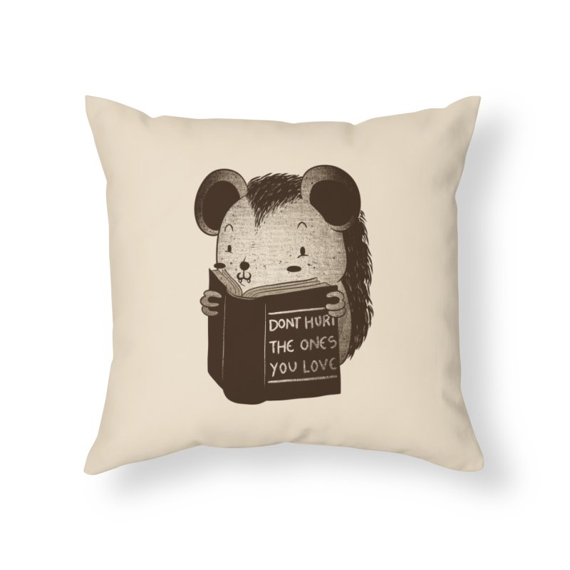 Hedgehog book don't hurt the ones you love Home Throw Pillow by Tobe Fonseca's Artist Shop