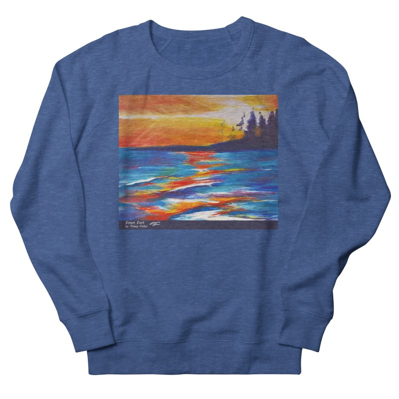 Down East Women's Sweatshirt by Tobey Finkel's Artist Shop