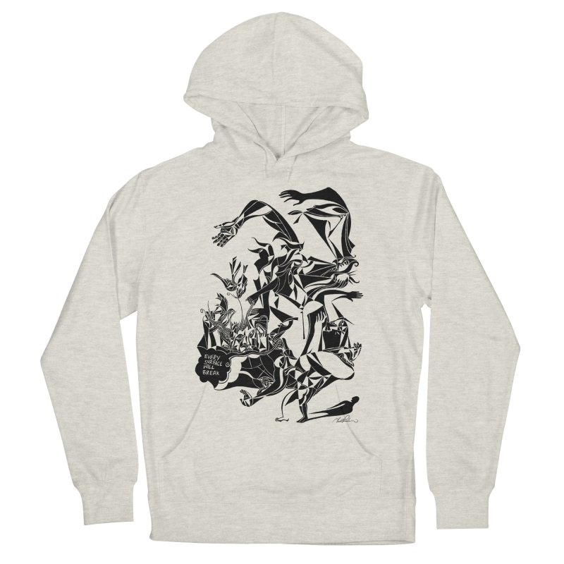 Every Surface Will Break Women's Pullover Hoody by Todd Powelson's Artist Shop