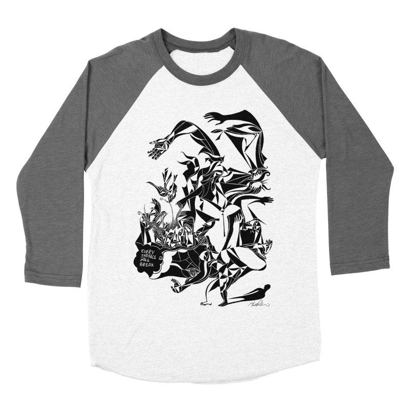 Every Surface Will Break Women's Baseball Triblend T-Shirt by Todd Powelson's Artist Shop