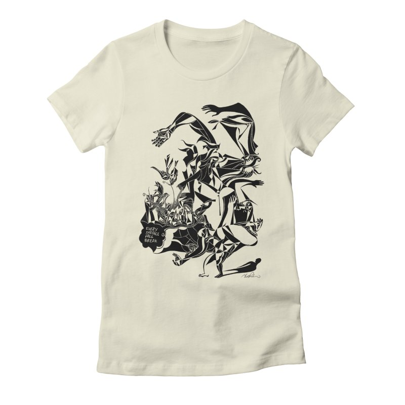 Every Surface Will Break Women's Fitted T-Shirt by Todd Powelson's Artist Shop