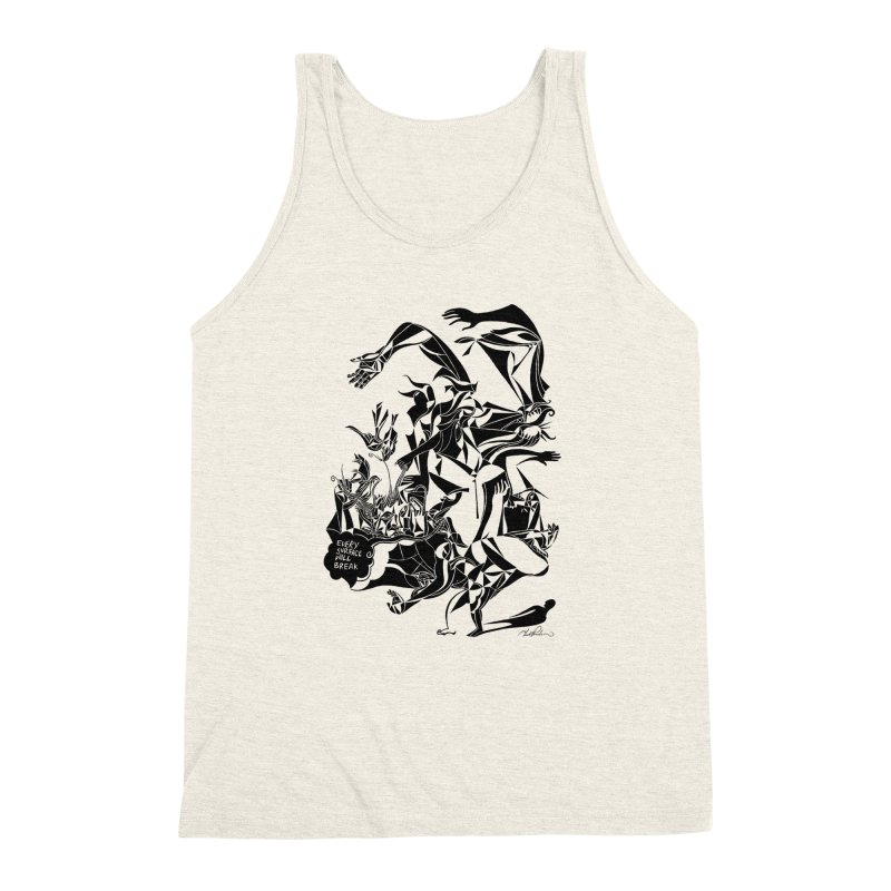Every Surface Will Break Men's Triblend Tank by Todd Powelson's Artist Shop