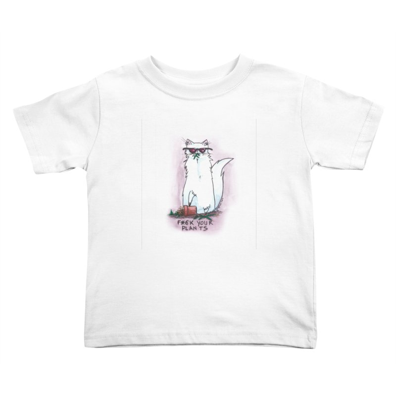 F*@ck Your Plants Kids Toddler T-Shirt by Toe Beans Cat Cafe Online Shop