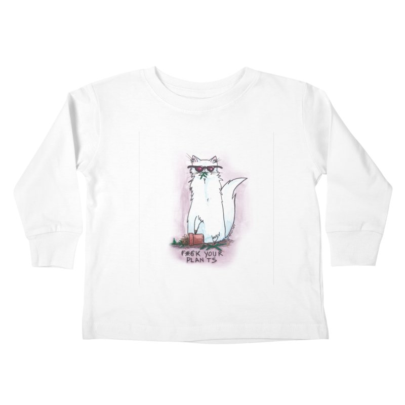 F*@ck Your Plants Kids Toddler Longsleeve T-Shirt by Toe Beans Cat Cafe Online Shop