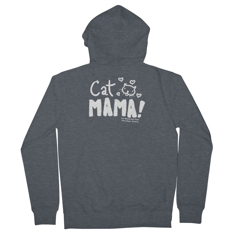 Cat Mama! Women's French Terry Zip-Up Hoody by Toe Beans Cat Cafe Online Shop