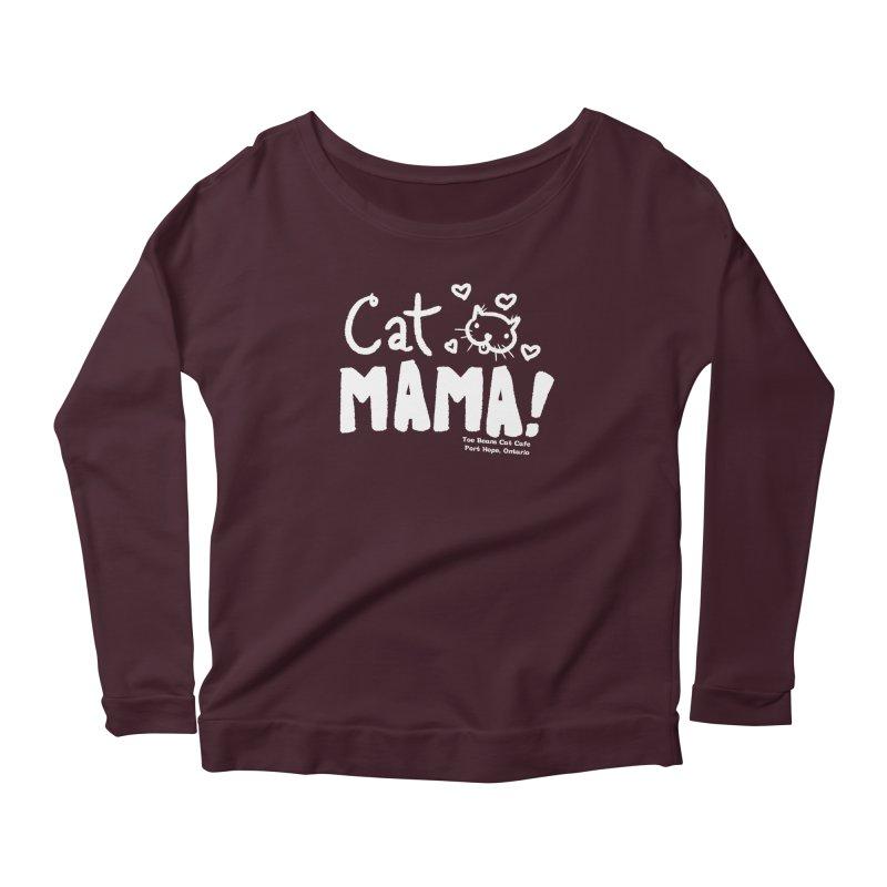 Cat Mama! Women's Longsleeve Scoopneck  by Toe Beans Cat Cafe Online Shop