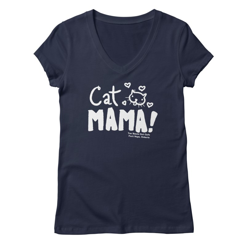 Cat Mama! Women's Regular V-Neck by Toe Beans Cat Cafe Online Shop
