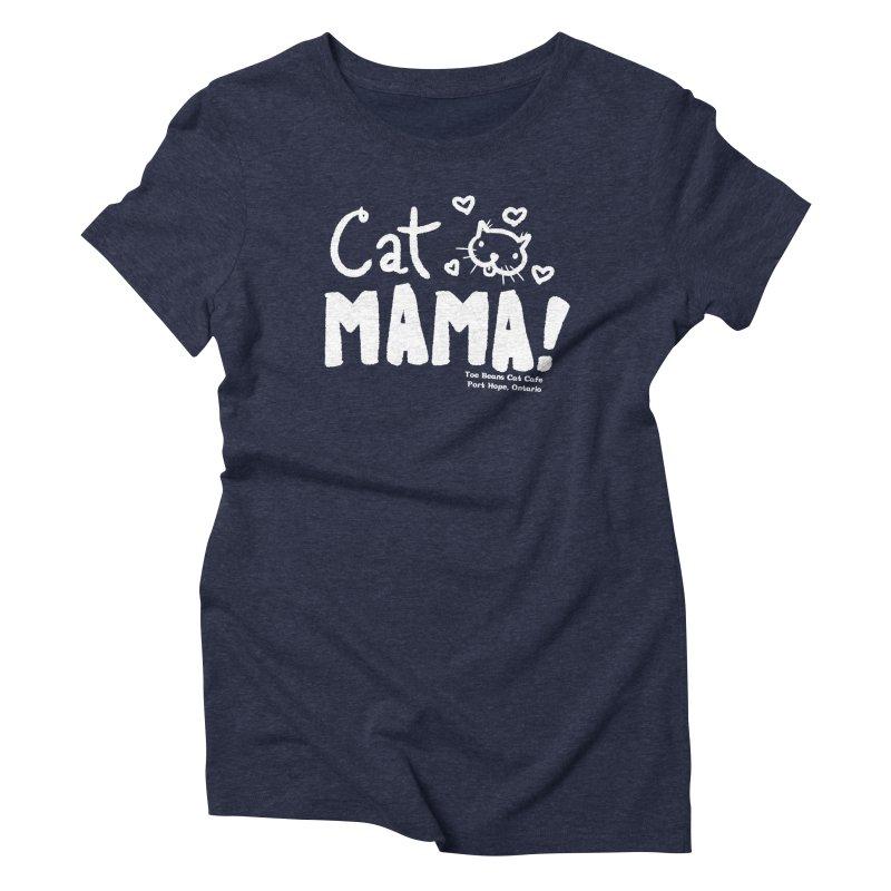 Cat Mama! Women's Triblend T-Shirt by Toe Beans Cat Cafe Online Shop