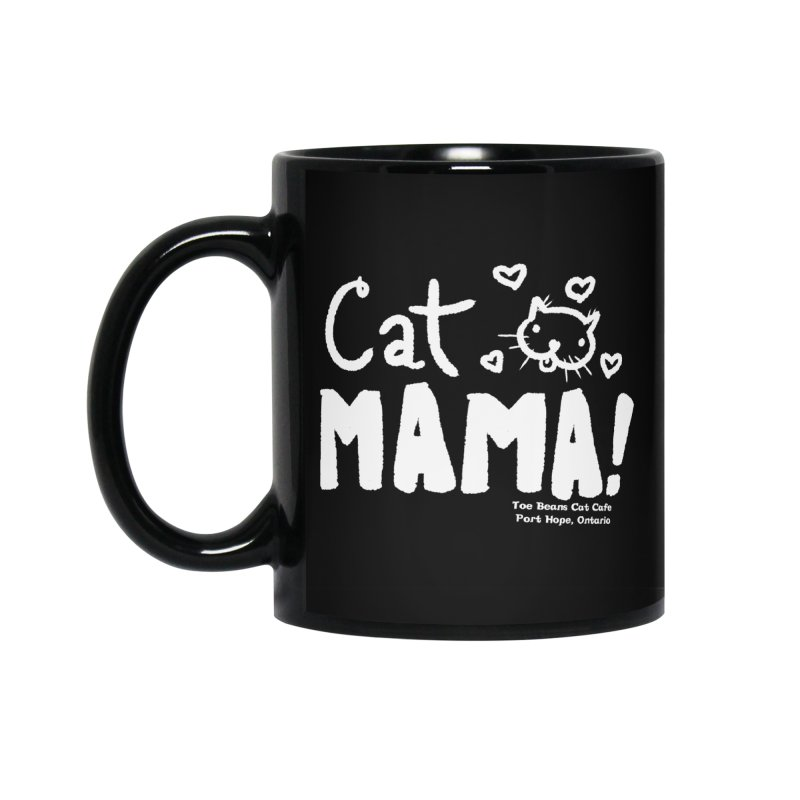 Cat Mama! Accessories Standard Mug by Toe Beans Cat Cafe Online Shop