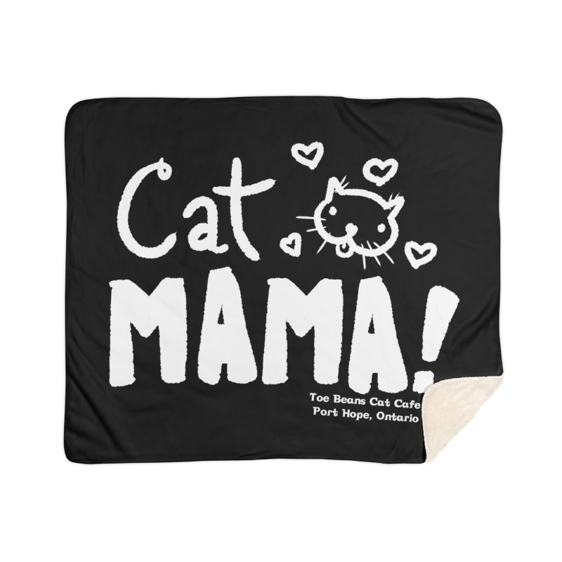Cat Mama! Home Sherpa Blanket Blanket by Toe Beans Cat Cafe Online Shop