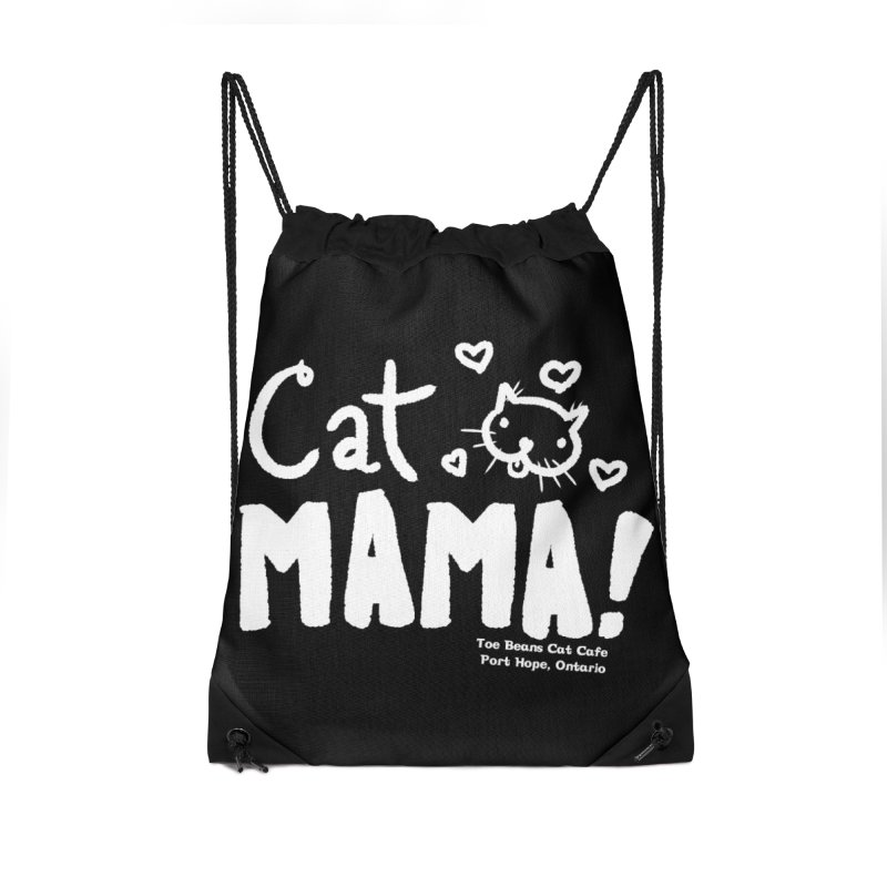 Cat Mama! Accessories Drawstring Bag Bag by Toe Beans Cat Cafe Online Shop