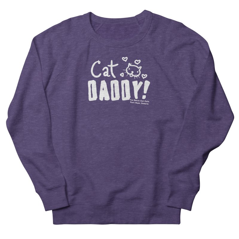Cat Daddy! Men's French Terry Sweatshirt by Toe Beans Cat Cafe Online Shop
